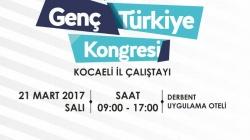 Genç Türkiye Kongresi Kocaeli Çalıştayı 2017