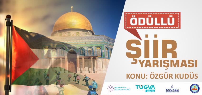 Özgür Kudüs Şiir Yarışması Başvuruları